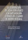 La elaboración del plan estratégico y su implantación a través del cuadro de mando integral
