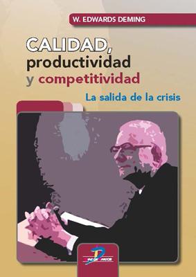 Calidad, productividad y competitividad: la salida de la crisis
